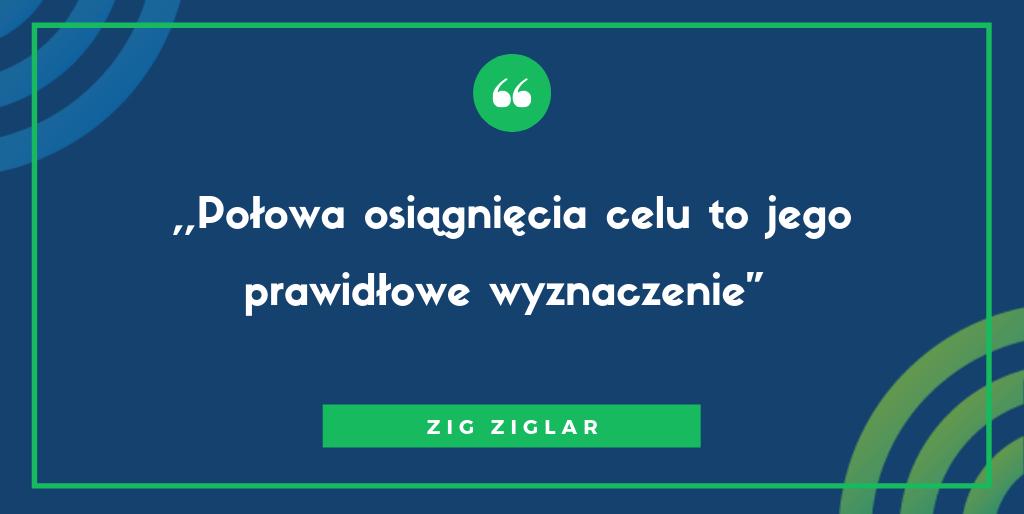 cele smart przykłady Zig Ziglar