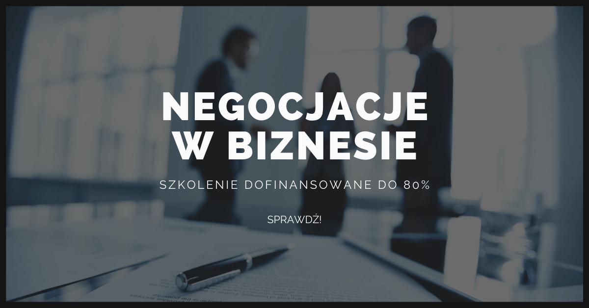 Negocjacje w Biznesie Szkolenie Dofinansowane